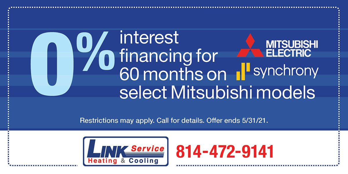 0% interest financing for 60 months on select Mitsubishi models | Expires 0% interest financing for 60 months on select Mitsubishi models | Expires 7/31/21